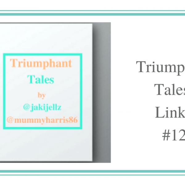 Triumphant Tales Linky 12
