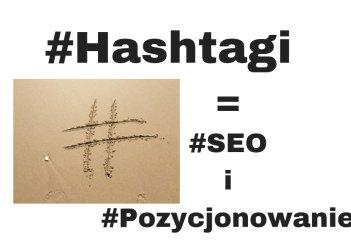 #Hashtagi w SEO i Pozycjonowanie