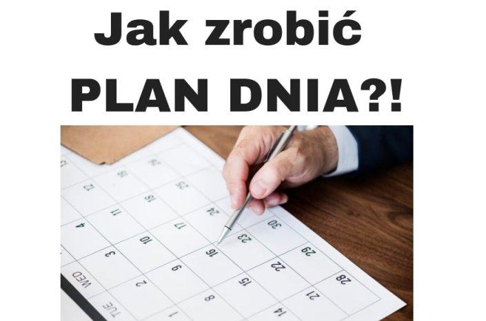 Jak zrobić PLAN DNIA czyli planowanie czasu i sukcesu!