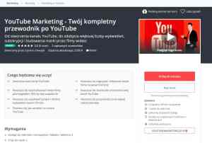 Kurs online YouTube Marketing - Twój kompletny przewodnik po YouTube - Jak zarabiać na kanale YouTube