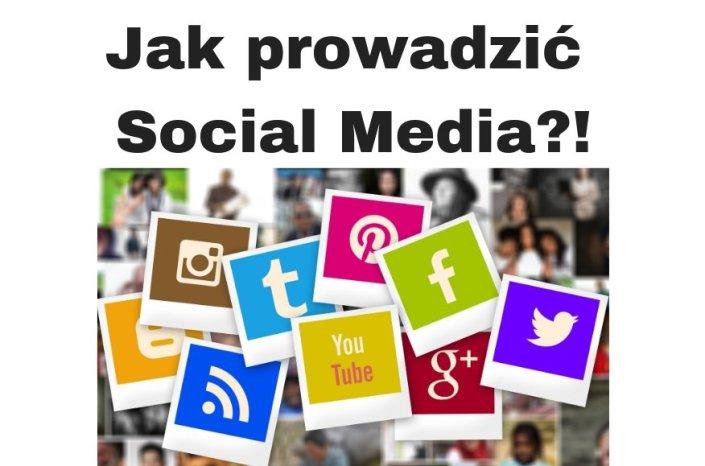 Jak prowadzić Social Media w 2019 i 2020 roku?