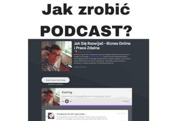 Jak zrobić podcast Jak zacząć szybko i za darmo