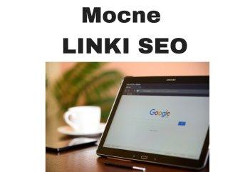Mocne linki SEO = Skuteczne pozycjonowanie stron internetowych