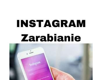 Jak zarabiać na Instagramie w 2020 roku? Sprawdzone sposoby!
