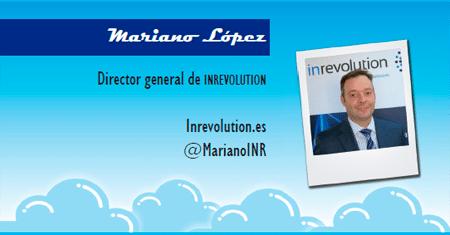 El perfil emprendedor de: Mariano López, inrevolution.es
