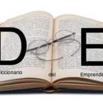 Diccionario básico para emprender / y 38: Usuarios y Venture Capital
