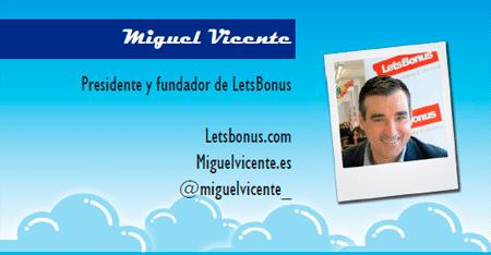 El perfil emprendedor de: Miguel Vicente, letsbonus.com