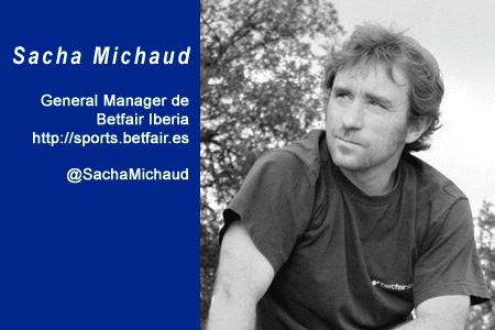 El perfil emprendedor de: Sacha Michaud, sports.betfair.es