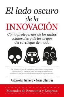 El lado oscuros de la innovación