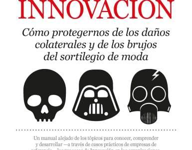 el lado oscuro de la innovación