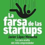 Descubriendo la farsa de las startups