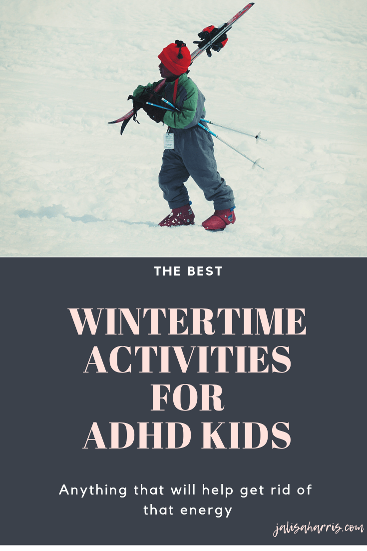 12 things to do this Winter with ADHD kids pin