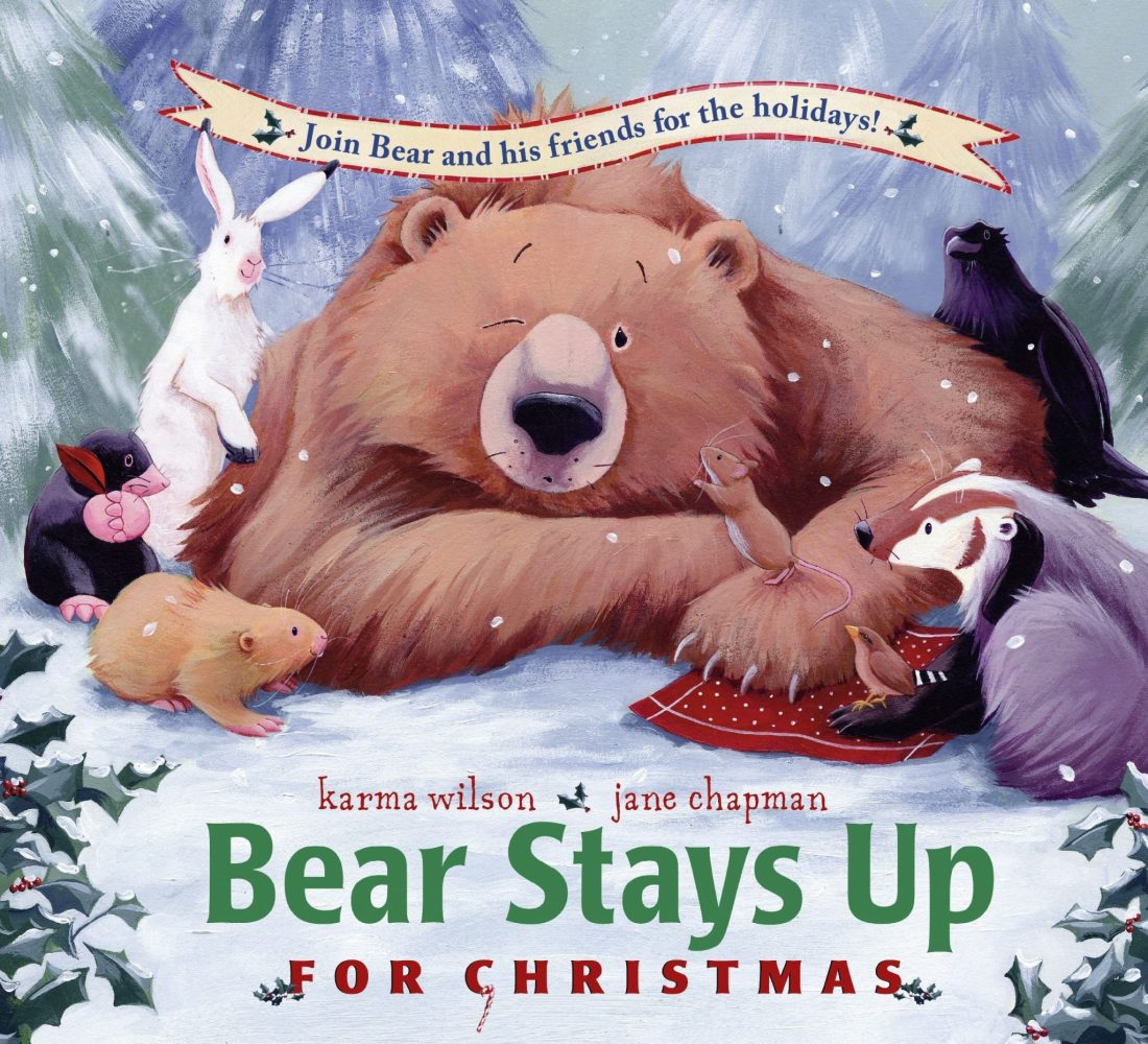 Bear Stays Up For Christmas Book