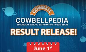 Cowbellpedia Result Checker 2020/2021   First Stage   Junior & Senior   www.cowbellpedia result.com