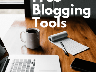 Free blogging tools that can help to improve your website