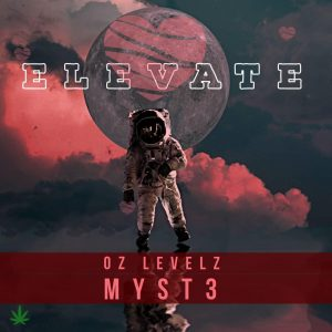 Oz levelz ft Myst3 – Elevate