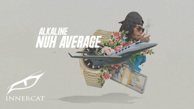 Alkaline – Nuh Average