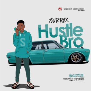 Surrex - Hustle Bro