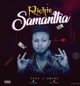 Oso Richie – Samantha (Prod By Bmyne)