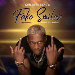 Golden Sizzu – Fake Smiles