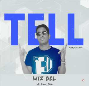 Wiz Bel - Tell