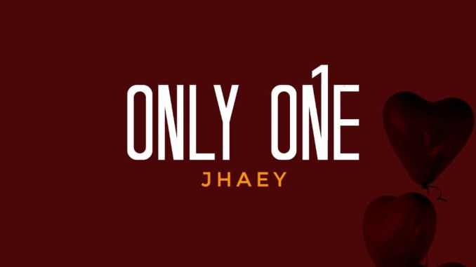 Jhaey - Only One (Prod. Ramzo)