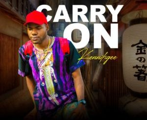 Kennihgee – Carry On (Freestyle)