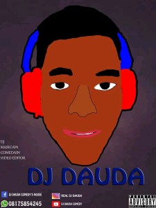 DJ Dauda - Comedy Video