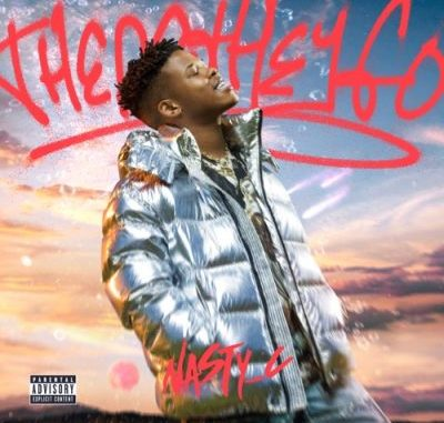 Nasty C – There They Go