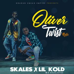 AUDIO & VIDEO: Skales Ft. Lil Kold – Oliver Twist (Refix)