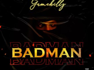 Gamekillz – Badman