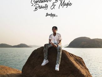 ALBUM: Joeboy – Somewhere Between Beauty and Magic (SBBM)