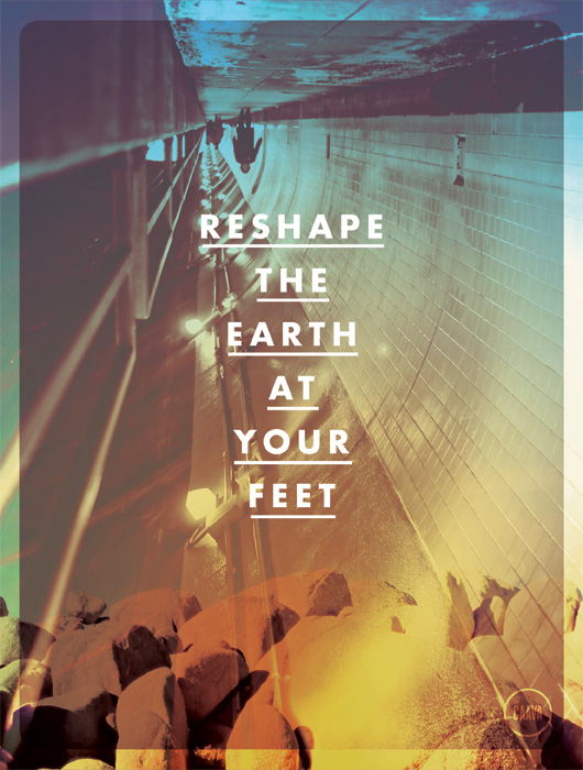 Reshape the Earth at your Feet