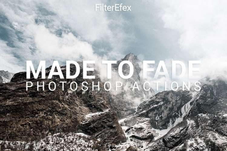 FilterEfex Made to Fade Photoshop Actions
