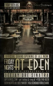 Grand Opening of New Fridays at Eden Hollywood