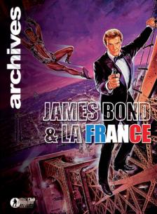 Paru dans ARCHIVES 007 : James Bond et la France