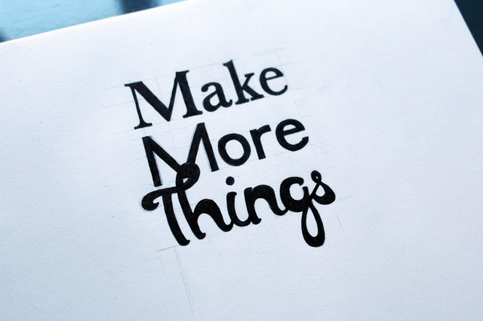 MakeMoreThigns-Handlettered1