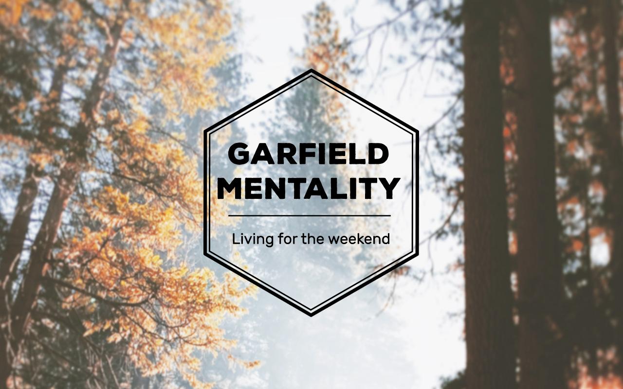 Garfield-Mentality