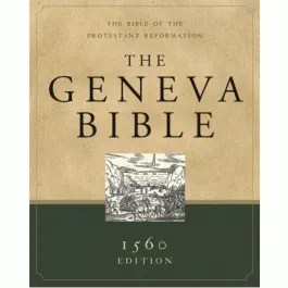 Geneva Bible Holy Scriptures Christian Books Reformed Reformation Puritan