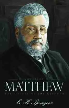 C. H. Spurgeon Bible Commentaries Gospel of the Kingdom New Testament Matthew Banner of Truth Trust New Christian Books