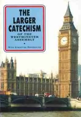 Reformed Theology, Christain Books, Banner of Truth, Larger Catechism
