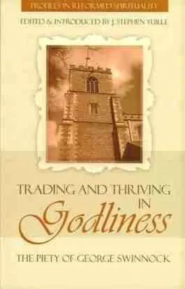 George Swinnock, Puritan, RHB, Reformation Heritage Books, J. Stephen Yuille, Puritan books