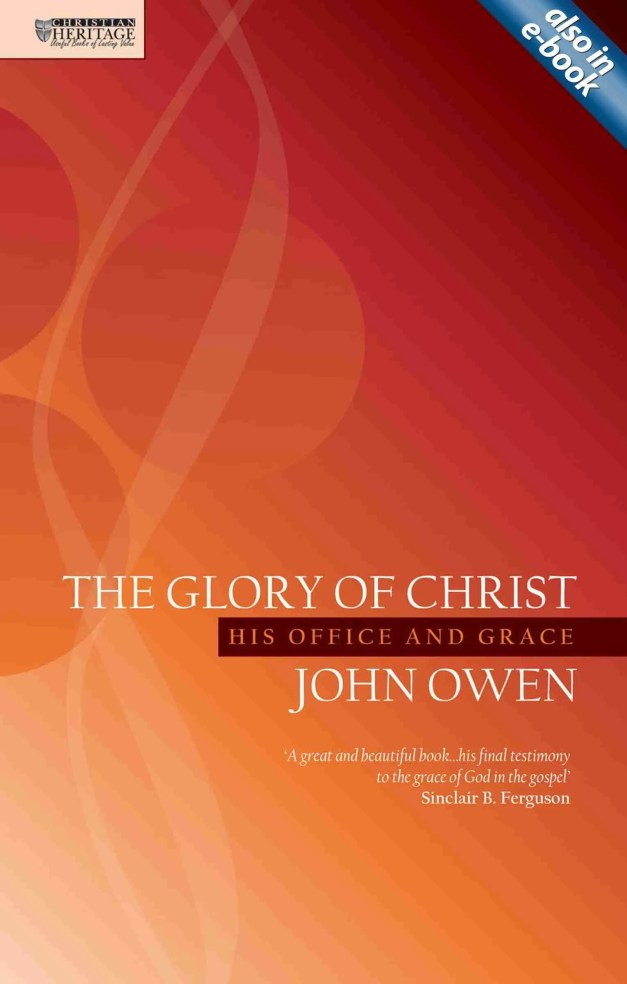 John Owen Puritan Works Christian Heritage Reformed Christian Books