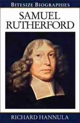 Samuel Rutherford by Richard Hanulla Christian Books, Evangelical Press