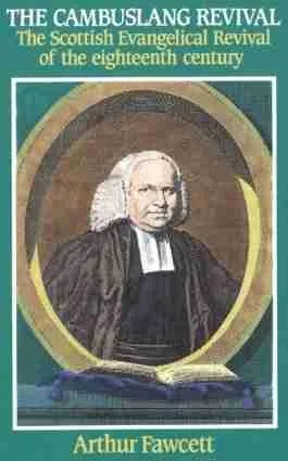 Cambuslang Revival Kilsyth Scotland George Whitefield Banner of Truth James Robe