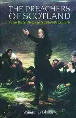 Scottish Reformation John KKnox Scottish Covenanters Killing Times Puritan Samuel Rutherford Puritan Books