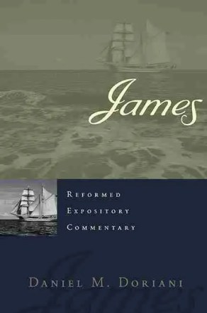 Christian Theological Books Bible Commentaries Presbyterian & Reformed James