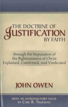 Puritan Christian Books Doctrine of Justification by John Owen