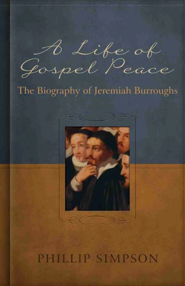 Life of Puritan Jeremiah Burroughs RHB Christian Books