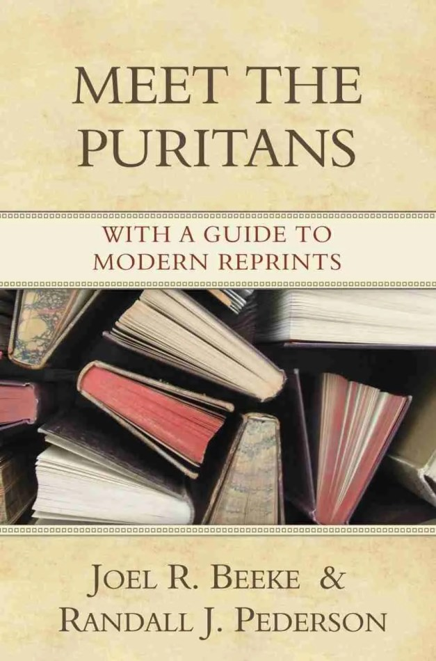 Meet the Puritans Joel Beeke RHB Christian Books